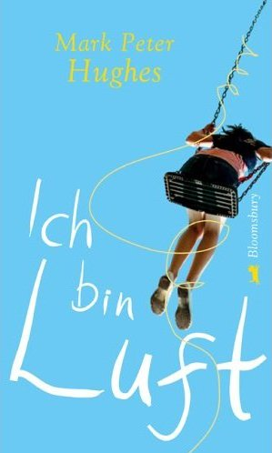 Ich Bin Luft by Mark Peter Hughes