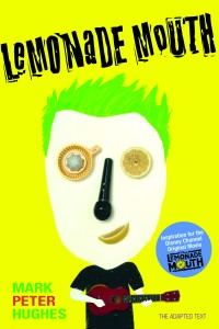 New adapted text of Lemonade Mouth will be in bookstores May 24, 2011