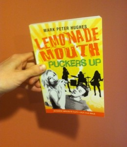 Lemonade Mouth Puckers Up (Advance Reader's Copy)